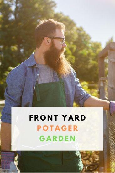 Start A Front yard Potager Garden - PIN